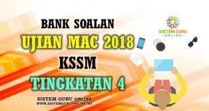 Bank Soalan Ujian Mac 2018 KSSM Tingkatan 4