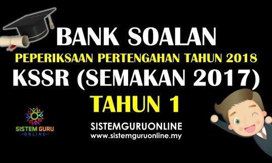 Soalan Peperiksaan Pertengahan Tahun KSSR 2018 Tahun 1