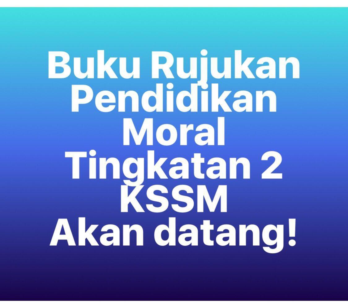 Download Dskp Pendidikan Moral Tingkatan 2 Bernilai Laman Blog Pendidikan Moral Buku Rujukan Pendidikan Moral Tingkatan Of Download Segera Dskp Pendidikan Moral Tingkatan 2 Yang Bernilai Khas Untuk Para Guru Lihat!