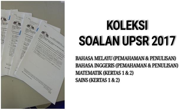 kertas soalan upsr 2017 bahasa malaysia bm
