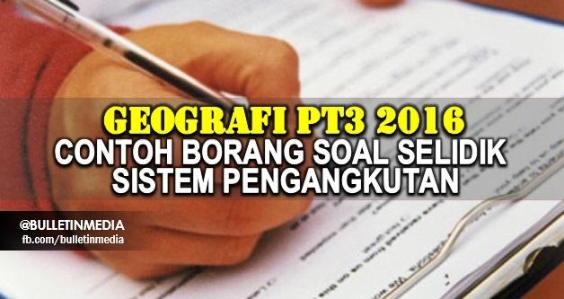 Latihan Geografi Pt3 Power Geografi Pt3 2016 Contoh Cara Buat Borang soal Selidik Tugasan Of Bermacam-macam Latihan Geografi Pt3 Yang Power Khas Untuk Ibubapa Cetakkan!