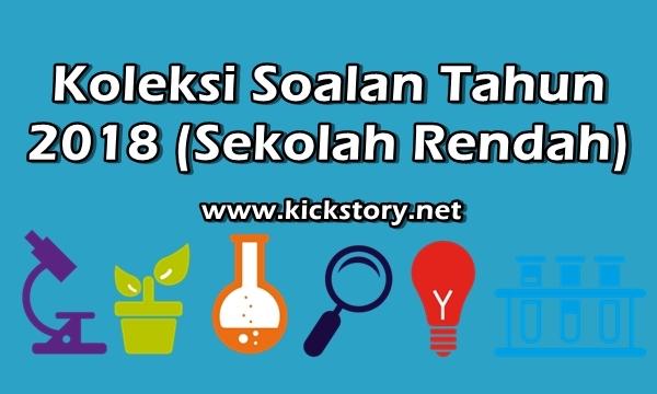 Latihan Sains Tahun 4 Menarik Koleksi soalan Tahun 2018 Kickstory Net Of Himpunan Latihan Sains Tahun 4 Yang Bernilai Khas Untuk Ibubapa Lihat!