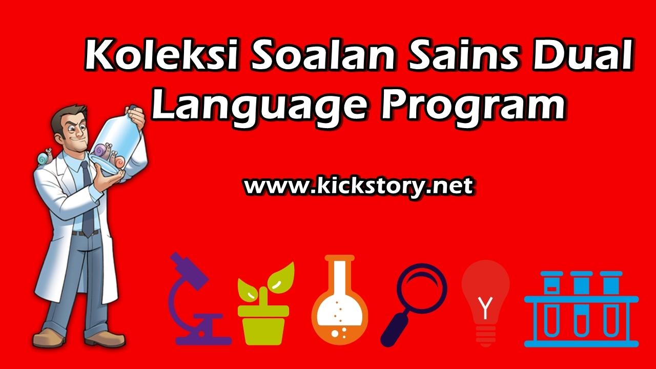 Latihan Sains Tingkatan 3 Bernilai Koleksi soalan Sains Dual Language Program Update Kickstory Net Of Bermacam-macam Latihan Sains Tingkatan 3 Yang Bermanfaat Khas Untuk Ibubapa Dapatkan!