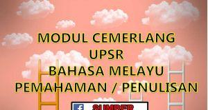 Nota Bahasa Melayu Upsr Yang Menarik Modul Cemerlang Upsr Bahasa Melayu Pemahaman Penulisan Sumber