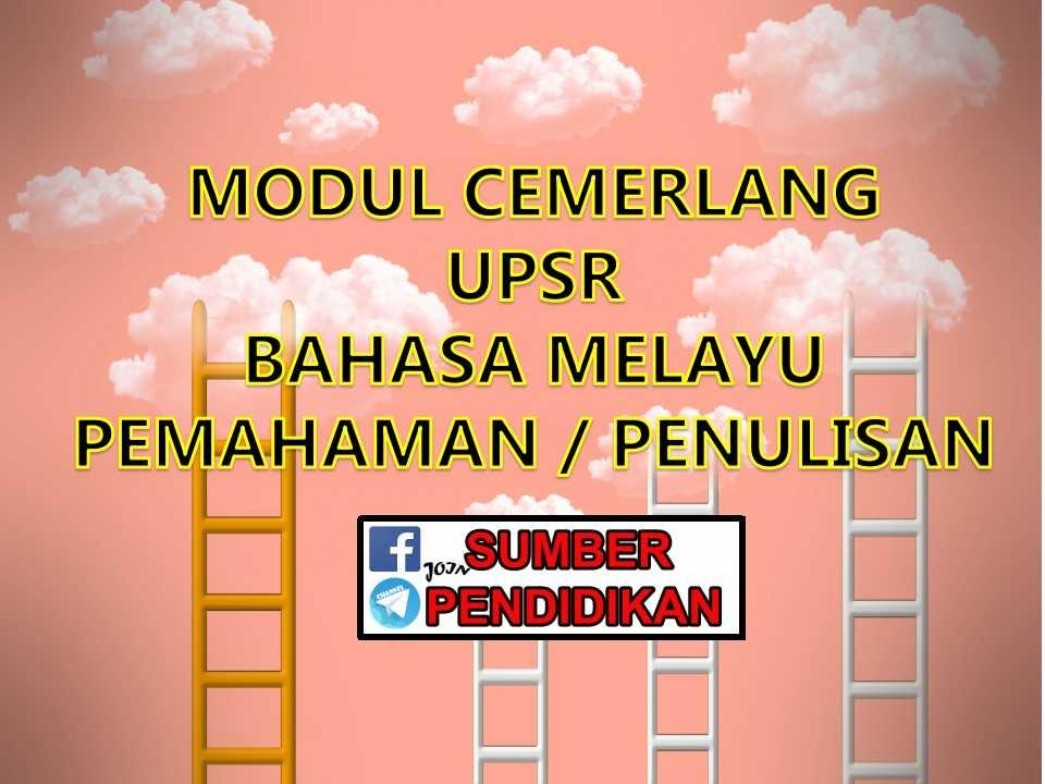 Nota Bahasa Melayu Upsr Yang Menarik Modul Cemerlang Upsr Bahasa Melayu Pemahaman Penulisan Sumber Of Himpunan Nota Bahasa Melayu Upsr Yang Terbaik Untuk Murid Lihat