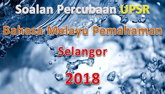 Nota Bahasa Melayu Upsr Yang Penting soalan Percubaan Upsr Bahasa Melayu Pemahaman Selangor 2018 Of Himpunan Nota Bahasa Melayu Upsr Yang Terbaik Untuk Murid Lihat