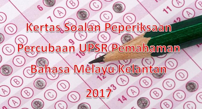 Nota Bahasa Melayu Upsr Yang Sangat Bernilai Kertas soalan Peperiksaan Percubaan Upsr Bahasa Melayu Pemahaman Of Himpunan Nota Bahasa Melayu Upsr Yang Terbaik Untuk Murid Lihat