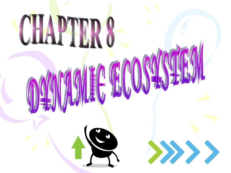 Nota Biologi Tingkatan 4 Yang Berguna Chapter 8 Dynamic Ecosystem Of Himpunan Nota Biologi Tingkatan 4 Yang Terhebat Untuk Ibubapa Perolehi