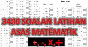 Nota Matematik Tahun 1 Yang Sangat Bernilai 3480 soalan Latihan asas Matematik Tambah tolak Darab Bahagi