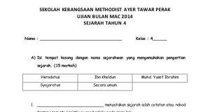 Peperiksaan Pertengahan Tahun Bahasa Melayu Tahun 4 Penting Ujian Bulan 3 Sejarah Tahun 4 Sk Methodist