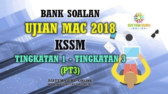 bank soalan ujian mac 2018 kssm tingkatan 1 tingkatan 3 pt3 banks mac