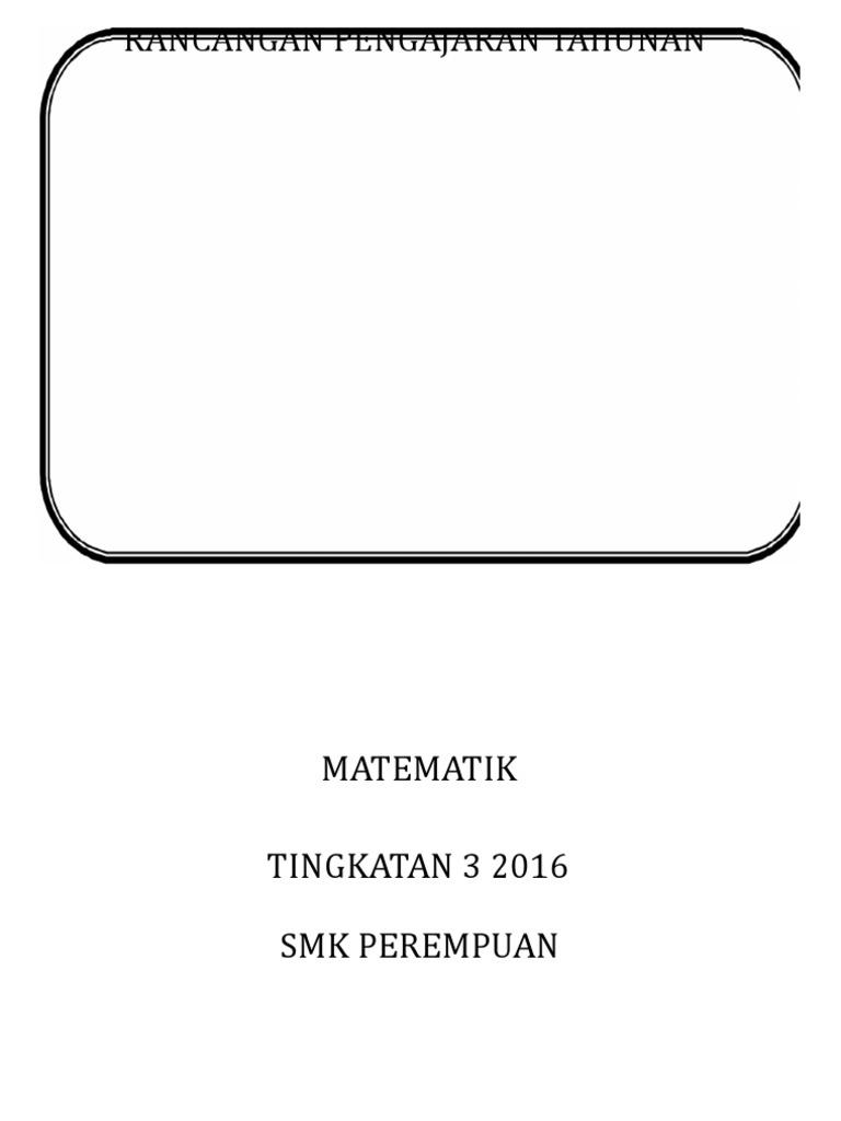 Download Rpt Matematik Tingkatan 5 Penting 289842980 Rpt Matematik T3 2016 Of Himpunan Rpt Matematik Tingkatan 5 Yang Berguna Khas Untuk Para Guru Dapatkan!