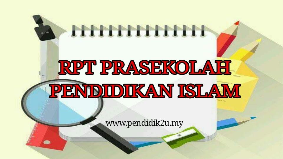 Download Rpt Pendidikan islam Tahun 5 Menarik Rpt Prasekolah Pendidikan islam Pendidik2u Of Himpunan Rpt Pendidikan islam Tahun 5 Yang Bernilai Khas Untuk Ibubapa Lihat!