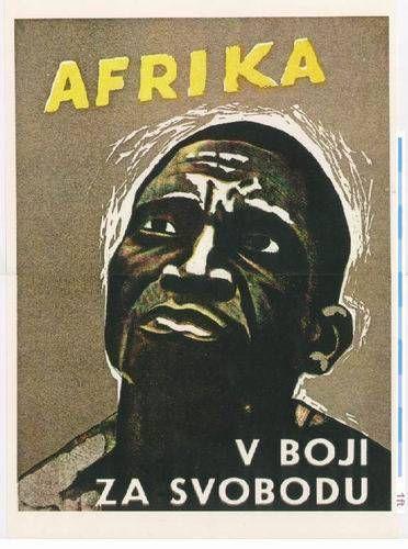 propaganda poster for africa s liberation czechoslovakia 1960s