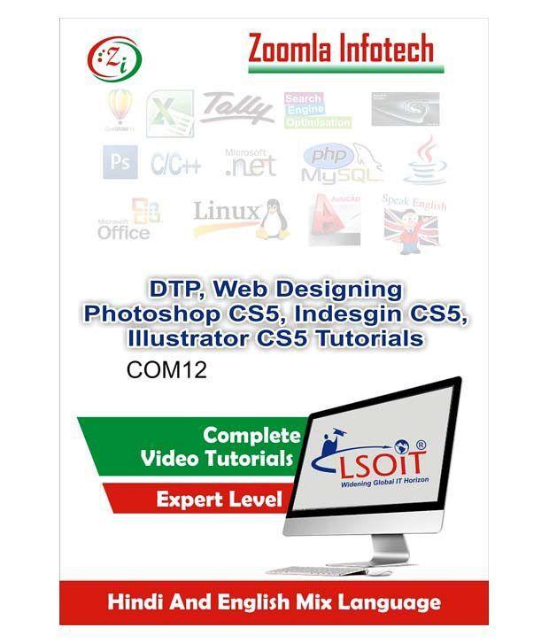 dtp photoshop 7 corel draw x3 pagemaker web designing html css dreamweaver flash by zoomla infotech hindi english mix language dvd buy