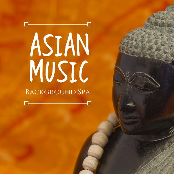asian music background spa reiki therapy wonderful music for yoga meditation massage music by joy of a sunny day sleep songs divine on apple music