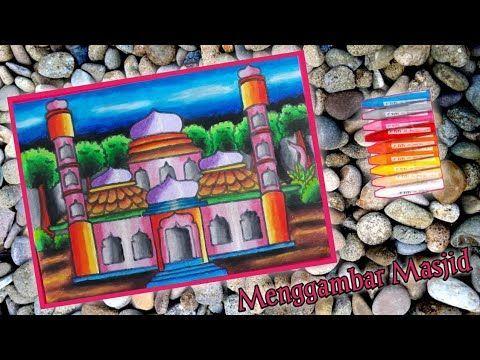 gambar mewarna masjid penting cara mudah menggambar dan mewarna masjid gradasi oil pastels youtube