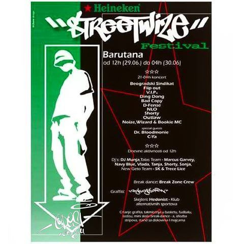 heineken streetwize festival 29 06 2001 u organizaciji izdavaa kih kua a automatik records i tilt