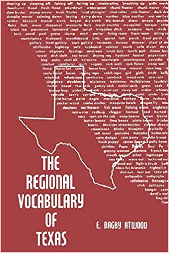 the regional vocabulary of texas e bagby atwood 9780292733497 amazon com books