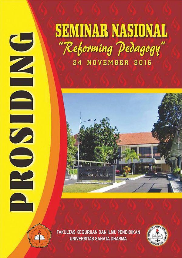 prosiding seminar nasional reforming pedagogy 2016